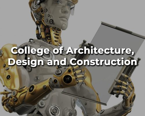 College of Architecture, Design and Construction_2